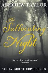The Suffocating Night by Andrew Taylor