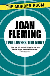 Two Lovers Too Many by Joan Fleming