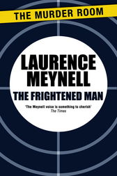 The Frightened Man by Laurence Meynell