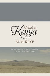 Death in Kenya by M. M. Kaye
