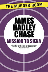 Mission to Siena by James Hadley Chase