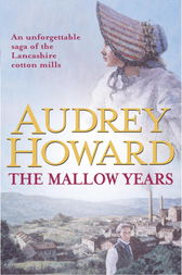 The Mallow Years by Audrey Howard