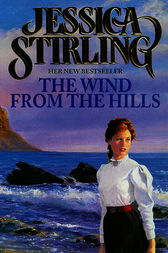 The Wind from the Hills by Jessica Stirling