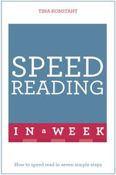 Speed Reading In A Week by Tina Konstant