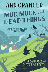 Mud, Muck and Dead Things (Campbell & Carter Mystery 1) by Ann Granger