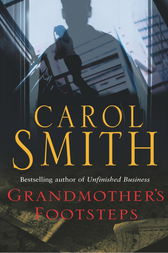 Grandmother's Footsteps by Carol Smith