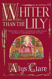 Whiter than the Lily by Alys Clare