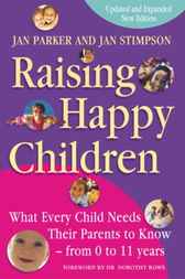Raising Happy Children by Jan Parker And Jan Stimpson