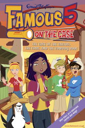 Famous 5 on the Case: Case File 21: The Case of the Cactus, the Coot, and the Cowboy Boot by Enid Blyton