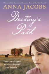 Destiny's Path by Anna Jacobs