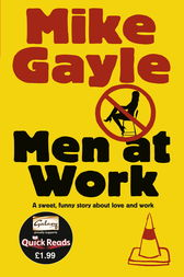 Men at Work - Quick Read by Mike Gayle