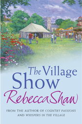 The Village Show by Rebecca Shaw