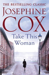 Take This Woman by Josephine Cox