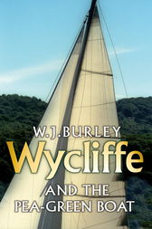 Wycliffe and the Pea Green Boat by W.J. Burley