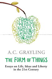 The Form of Things by A.C. Grayling