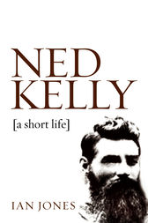 Ned Kelly by Ian Jones