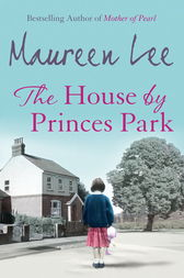 The House By Princes Park by Maureen Lee