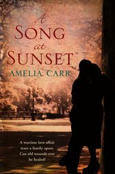 A Song At Sunset by Amelia Carr