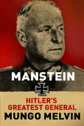 Manstein by Mungo Melvin