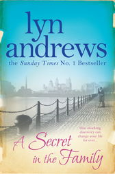 A Secret in the Family by Lyn Andrews