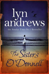 The Sisters O'Donnell by Lyn Andrews