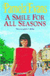 A Smile for All Seasons by Pamela Evans