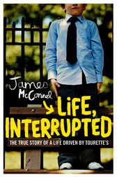 Life, Interrupted by James McConnel