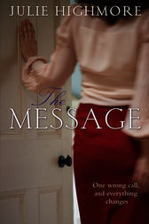 The Message by Julie Highmore