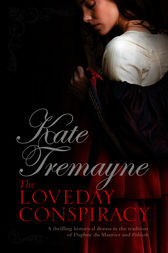 The Loveday Conspiracy (Loveday series, Book 10) by Kate Tremayne