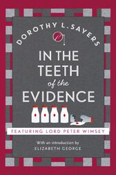 In the Teeth of the Evidence by Dorothy L Sayers