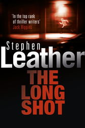 The Long Shot by Stephen Leather