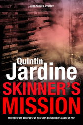 Skinner's Mission (Bob Skinner series, Book 6) by Quintin Jardine