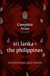 The Complete Asian Cookbook: Sri Lanka & The Philippines by Charmaine Solomon