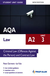 AQA Law A2 Student Unit Guide: Unit 3 New Edition: Criminal Law (Offences Against the Person) and Contract Law ePub by Ian Yule