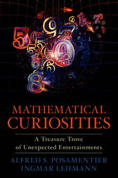 Mathematical Curiosities by Alfred S. Posamentier