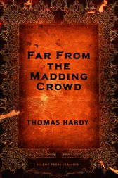 an analysis of bathsheba and gabriel oak in far from the madding crowd by thomas hardy