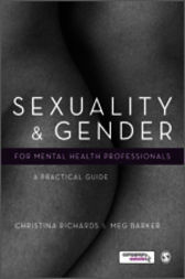 Sexuality and Gender for Mental Health Professionals by Christina Richards