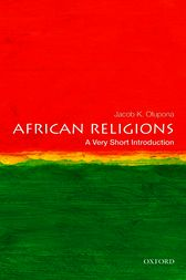 African Religions: A Very Short Introduction by Jacob K. Olupona