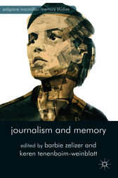 Journalism and Memory by Barbie Zelizer