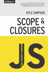 You Don't Know JS: Scope & Closures by Kyle Simpson