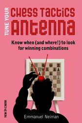 Tune Your Chess Tactics Antenna by Emmanuel Neiman