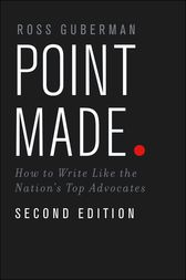 point made how to write like the nations top advocates