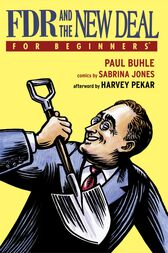 FDR and the New Deal For Beginners by Paul Buhle