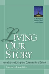 Living Our Story by Larry A. Golemon
