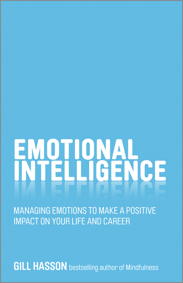 Download Ebook Emotional Intelligence by Gill Hasson Pdf
