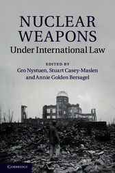 Nuclear Weapons under International Law by Gro Nystuen