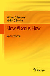Slow Viscous Flow by William E. Langlois