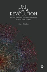 The Data Revolution by Rob Kitchin