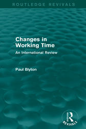 Changes in Working Time (Routledge Revivals) by Paul Blyton