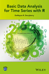 Basic Data Analysis for Time Series with R by DeWayne R. Derryberry